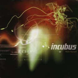 Incubus - Make Yourself - DOUBLE LP Gatefold