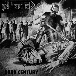 Infected - Dark Century - LP COLOURED