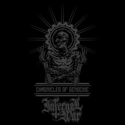 Infernal War - Chronicles Of Genocide - LP