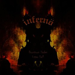 Inferno - Downtown Hades / Utter Hell - CD