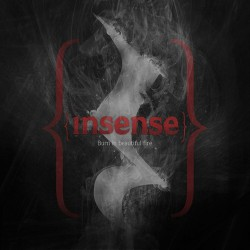 Insense - Burn in Beautiful Fire - CD