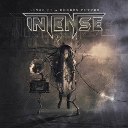 Intense - Songs Of A Broken Future - CD