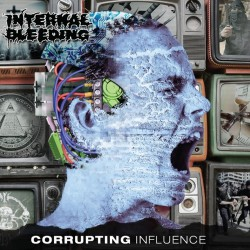 Internal Bleeding - Corrupting Influence - LP COLOURED
