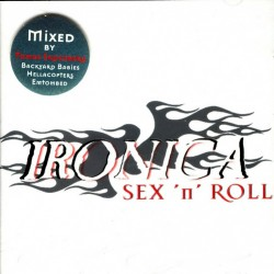 Ironica - Sex 'N' Roll - CD