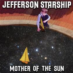 Jefferson Starship - Mother Of The Sun - CD EP DIGIPAK