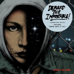 Jenny Wilson - Demand The Impossible ! - CD DIGIPAK