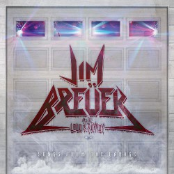 Jim Breuer And The Loud & Rowdy - Songs From The Garage - CD SLIPCASE