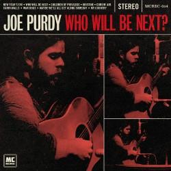 Joe Purdy - Who Will Be Next? - CD DIGIPAK
