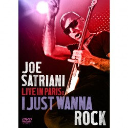 Joe Satriani - Live In Paris: I Just Wanna Rock - DVD