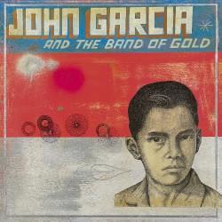 John Garcia - John Garcia And The Band Of Gold - CD DIGIPAK