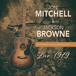 Joni Mitchell & Jackson Browne - Live 1979 - CD