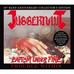 Juggernaut - Baptism Under Fire / Trouble Within - 2CD SLIPCASE