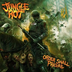 Jungle Rot - Order Shall Prevail - CD