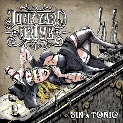 Junkyard Drive - Sin & Tonic - CD