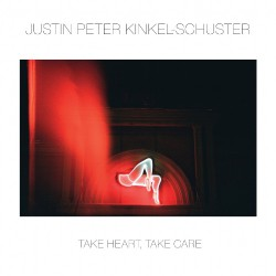 Justin Peter Kinkel-Schuster - Take Heart, Take Care - LP