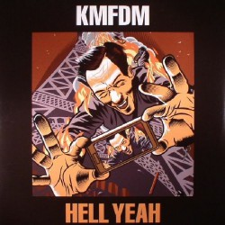 KMFDM - Hell Yeah - CD DIGIPAK