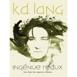 K.D. Lang - Ingenue Redux - Live From The Majestic Theatre - Blu-ray Digipak