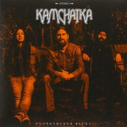 "Kamchatka - Doorknocker Blues - 7"" vinyl"