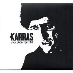 Karras - None More Heretic - CD DIGIPAK