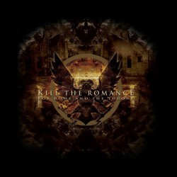 Kill The Romance - For Rome And the Throne - CD