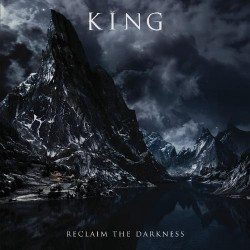King - Reclaim The Darkness - CD
