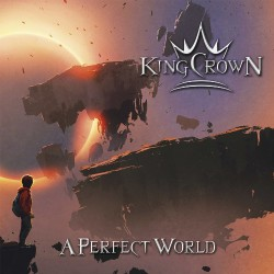 Kingcrown - A Perfect World - CD