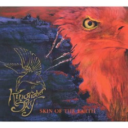 Kingfisher Sky - Skin Of The Earth - CD DIGIPAK