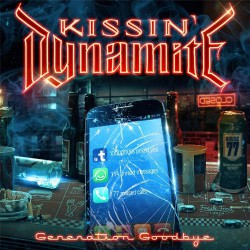 Kissin' Dynamite - Generation Goodbye - CD + DVD