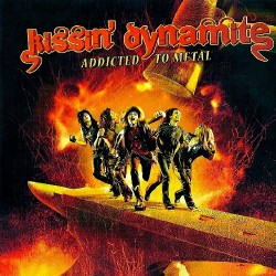 Kissin' Dynamite - Addicted To Metal - CD