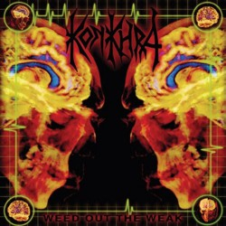 Konkhra - Weed Out The Weak / The Freakshow - LP