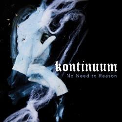 Kontinuum - No Need To Reason - CD DIGIPAK + Digital