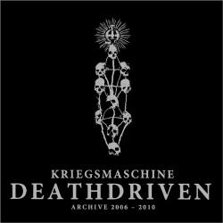 Kriegsmaschine - Deathdriven - Archive 2006-2010 - CD DIGIPAK