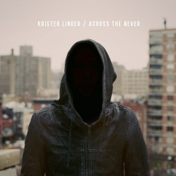 Krister Linder - Across The Never - DOUBLE LP Gatefold