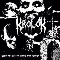 Krolok - When The Moon Sang Our Songs - CD DIGIPAK