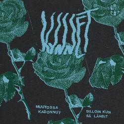 """Kynnet - Silloin Kun Sä Lähdit - Muutossa Kadonnut - 7"""" vinyl"""