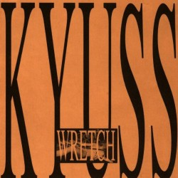 Kyuss - Wretch - CD