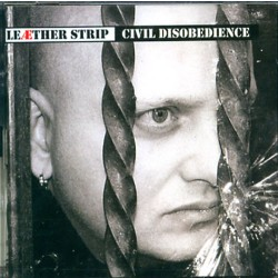 Leaether Strip - Civil Disobedience - DOUBLE CD