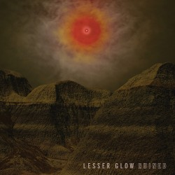 Lesser Glow - Ruined - LP Gatefold