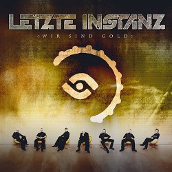 Letzte Instanz - Wir sind Gold - CD