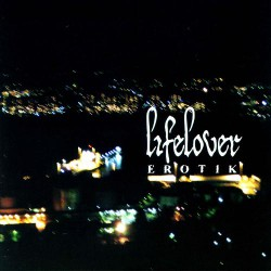 Lifelover - Erotik - CD DIGIPAK