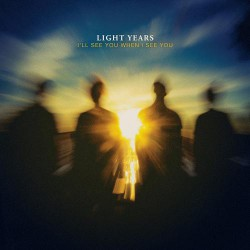Light Years - I'll See You When I See You - CD DIGIPAK