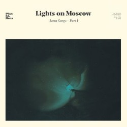 Lights On Moscow - Aorta Songs - Part 1 - CD DIGIPAK