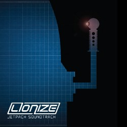 Lionize - Jetpack Soundtrack - LP