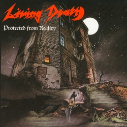 Living Death - Protected From Reality / Back To The Weapons - CD