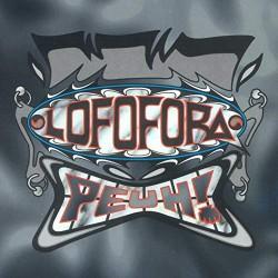 Lofofora - Peuh! - LP