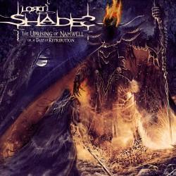 Lord Shades - The Uprising Of Namwell - CD DIGIPAK