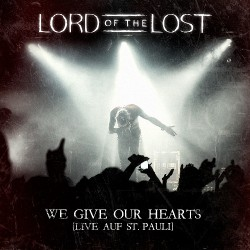 Lord Of The Lost - We Give our Hearts (Live Auf St. Pauli) - 2CD DIGIPAK
