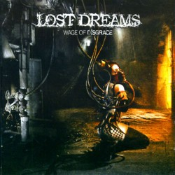 Lost Dreams - Wage Of Disgrace - CD