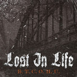 Lost In Life - B.T.C.O.H.U. - CD