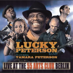 Lucky Peterson - Live At 55 Arts Club - 2CD DIGIPAK